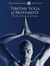 Tibetan Yoga of Movement Yoga Teacher Magazine