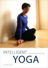Intelligent Yoga: re-educating mind and body, Peter Blackaby, Outhouse Publishing Ltd