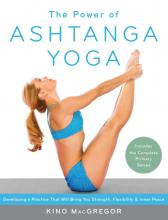 The Power of Ashtanga Yoga, Yoga Teacher Magazine