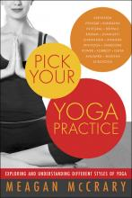 Pick Your Yoga Practice, Yoga Teacher Magazine